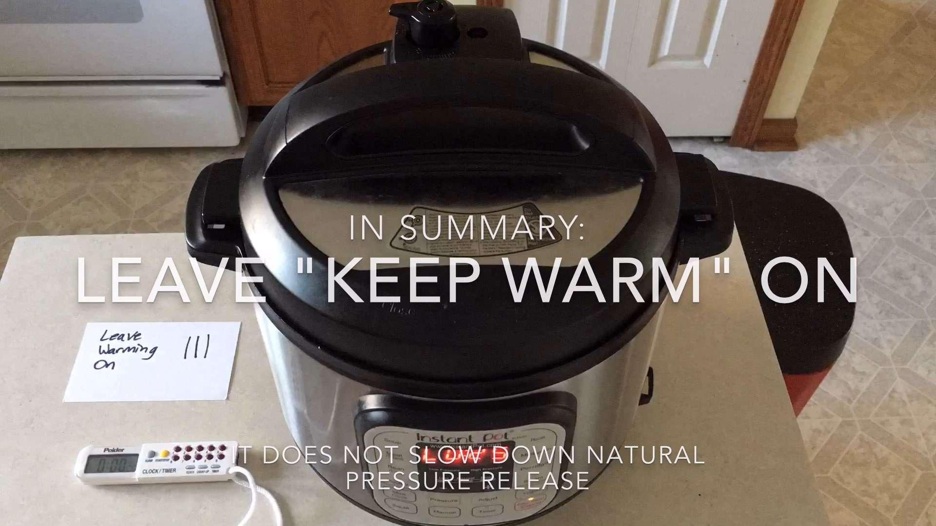 Should I Cancel Keep Warm Mode For A Natural Pressure Release No Dad Cooks Dinner